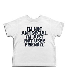 White 'I'm Just Not User Friendly' Tee - Toddler & Boys
