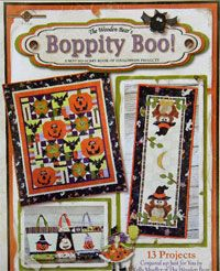Boppity Boo Quilting Book by The Wooden Bear at KayeWood.com. 13 projects in 1 book! Decorate your home, make fun bags for your little trick-or-treaters, and create unique Halloween-themed gifts!  Projects include: Jack of all Quilts; Witch Table Runner; Owl Table Runner; Halloween Hoot Wallhanging; Trick-or-Treat Tool Belt; 3 Different Stitchery Projects; 3 Different Trick-or-Treat Bags; Make-Your-Own Tea Towel. http://www.kayewood.com/item/Boppity_Boo_Quilting_Book/3387 $16.00