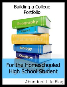 How to Build a College Portfolio for Your Homeschooled Highschooler