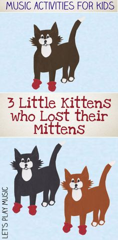 The Three Little Kittens Who Lost Their Mittens with Free Puppet Printables from Let's Play Music