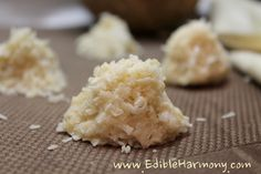 *NO BAKE MACAROONS*  Ingredients:  ½ cup of coconut oil  ½ cup of coconut butter (coconut cream concentrate)  1 to 1 ½ cups of unsweetened shredded coconut  3-4 tbsp of maple syrup, or honey to taste  Preparation:  Gently soften the coconut oil and coconut butter by either slightly heating them in a small saucepan on a stove top or placing them in a heat-resistant bowl inside the oven at low heat.  SEE LINK FOR FULL RECIPE