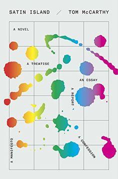 Satin Island: A novel by Tom McCarthy   Knopf   February 17, 2015