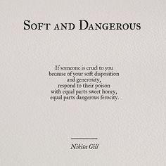 Softand dangerous