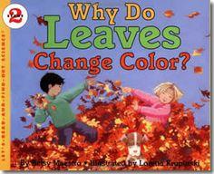 Why Do Leaves Change Color? by Betsy Maestro, Loretta Krupinski (Illustrator). Fall books for children.