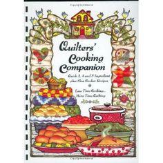 Quilters' Cooking Companion (Plastic Comb)  http://www.amazon.com/dp/1931294321/?tag=goandtalk-20  1931294321