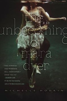 For Those About to Read...: The Unbecoming of Mara Dyer