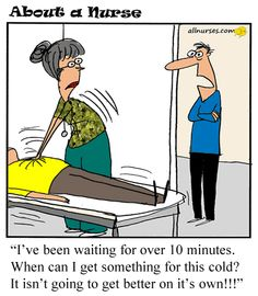Cartoon: Patient asking for something at the wrong time...
