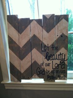 Bible verse on wood with painted chevron