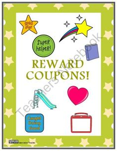Reward Coupons Reward System or Classroom Management from Innovative Teacher on TeachersNotebook.com -  (32 pages)  - Your students will strive to earn these fun and cute Reward Coupons. Use them to encourage good behavior, staying on task, or completing assignments on time.