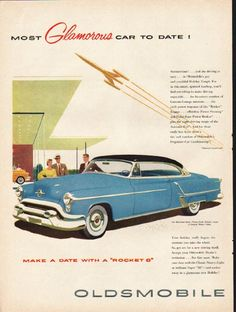 """1953 OLDSMOBILE NINETY-EIGHT vintage magazine advertisement """"Most Glamorous"""" ~ (model year 1953) ~ Oldsmobile Ninety-Eight Holiday Coupe - Most Glamorous Car To Date! - Summertime! ... and the driving is easy ... in Oldsmobile's gay and youthful ..."""