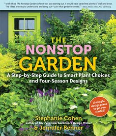 The Nonstop Garden: A Step-by-Step Guide to Smart Plant Choices ...