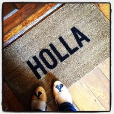 "A ""Holla"" doormat -"