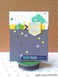 Rain Rain Go Away - Scrapbook.com - Made with American Crafts supplies.