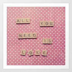 All you need is Love Art Print by Retro Love Photography
