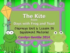 The Kite from Days with Frog and Toad Journeys Unit 6 Less