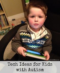 Tech Ideas for Kids with #Autism -- (I've been doing research on how to help my nephew, Ethan and his mommy.)