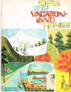 Vacation home design booklet from the 60s - beautiful brush type treatment and color palette.