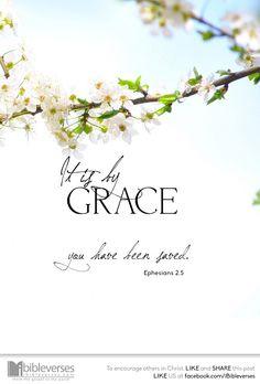 It is by Grace