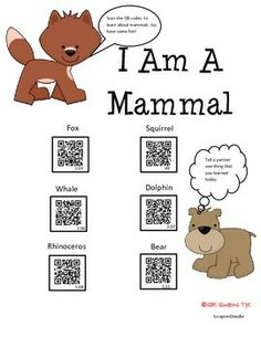 Mammals using QR Codes K-2nd $ Great for centers, early finishers, ESL, Gifted, research, and so much more! Student tested and students LOVE!