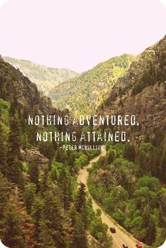 everyone needs adventure in their life... Yes!!!
