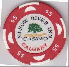 This chip is from the Elbow River Casino in Calgary, Alberta.