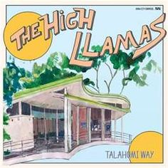 listening to the High Llamas today