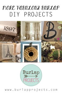 More Fabulous Burlap