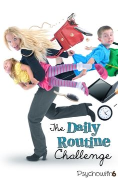 Week 2: Daily Routine Challenge. Could you get more schooling done if you improved your routine?