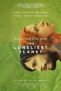 The Loneliest Planet - Directed by Julia Loktev