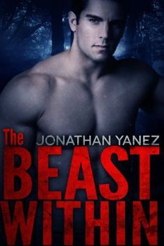 The Beast Within (The Elite Series) by Jonathan Yanez, http://www.amazon.com/dp/B00BZHNV76/ref=cm_sw_r_pi_dp_LAMbsb0NW8YSF