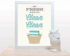 Laundry Room Print  So Fresh and so Clean Poster wall by noodlehug, $18.00