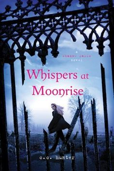 Whispers at Moonrise Shadow Falls Series Book 4 by CC Hunter - coming October 2012