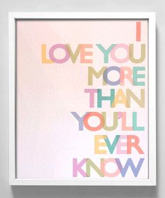 Take a look at this Gus & Lula Pastel 'Love You More' Print by Color Trends: Pops of Pink on #zulily today!
