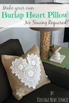 How to Make a No Sew Burlap Pillow with Doilies