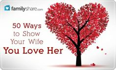 50 ways to show your wife you love her