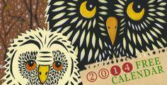 My Owl Barn: Owl Lover 2014 Calendar.  Free pre-made or customize-able printable calender.
