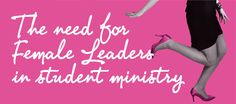 Youth Ministry needs female leaders #youthmin #stumin #uthmin #youthministry #ministry #studentministry