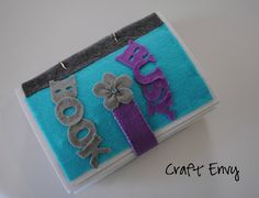 Craft Envy: Felt Quiet Book