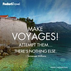 Travel Quote of the Week: On Adventure | Fodor's travel quotes