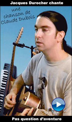 Prestation guitare et voix accompagnée de musique électronique en post synchronisation. Reprise d'une chanson de Claude Dubois (Album: Ma préférence).