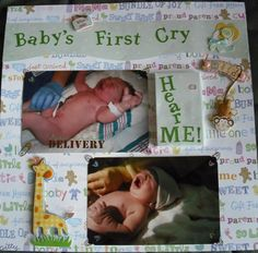 Oh. my. goodness. So cute! Recorded baby's first cry for scrapbook page! scrapbook pages