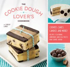 A cookbook dedicated to all things cookie dough!