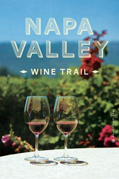Explore wine country and taste all the best wines in Napa Valley.