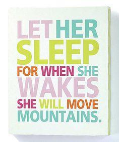 'Let Her Sleep' Wall Sign by Jozie B #zulily #zulilyfinds