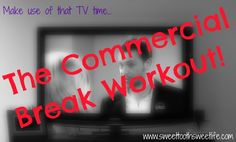 the commercial break workout