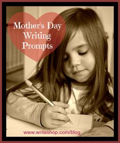 10 Mothers Day writing prompts your kids will love!