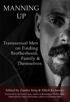 new book on experiences of Trans* Men available for pre-order from Transgress Press