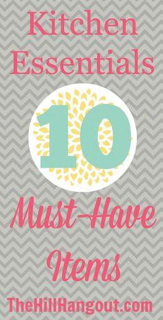 Kitchen Essentials: 10 Must-Have Items - Birmingham blogger The Hill Hangout