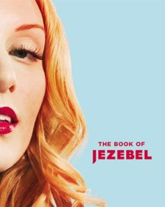 The Book of Jezebel, by Kate Harding. (Grand Central Publishing, 2013). From A to Z, this work covers the spectrum of defining the woman in contemporary society, and includes short bios of famous and influential women plus cultural terminology, concepts, and the gamut of interests pertaining to womanhood.