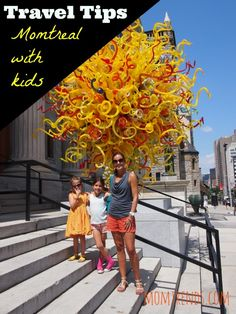 Chihuly, mmfa, montreal with kids, family travel, luxe family travel, montreal, canada vacation,